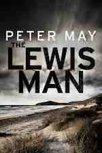 The Lewis Trilogy by Peter May, Scottish author